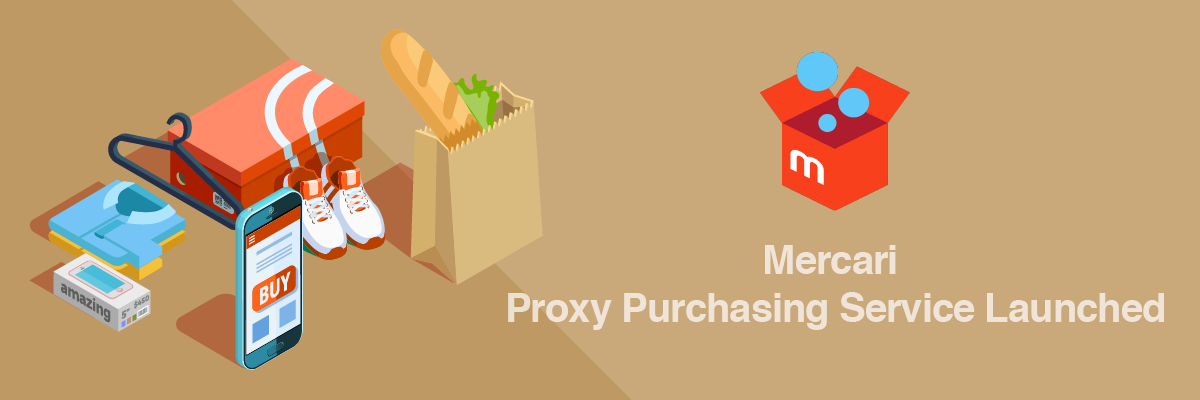 Mercari Proxy Purchasing - Service Launched